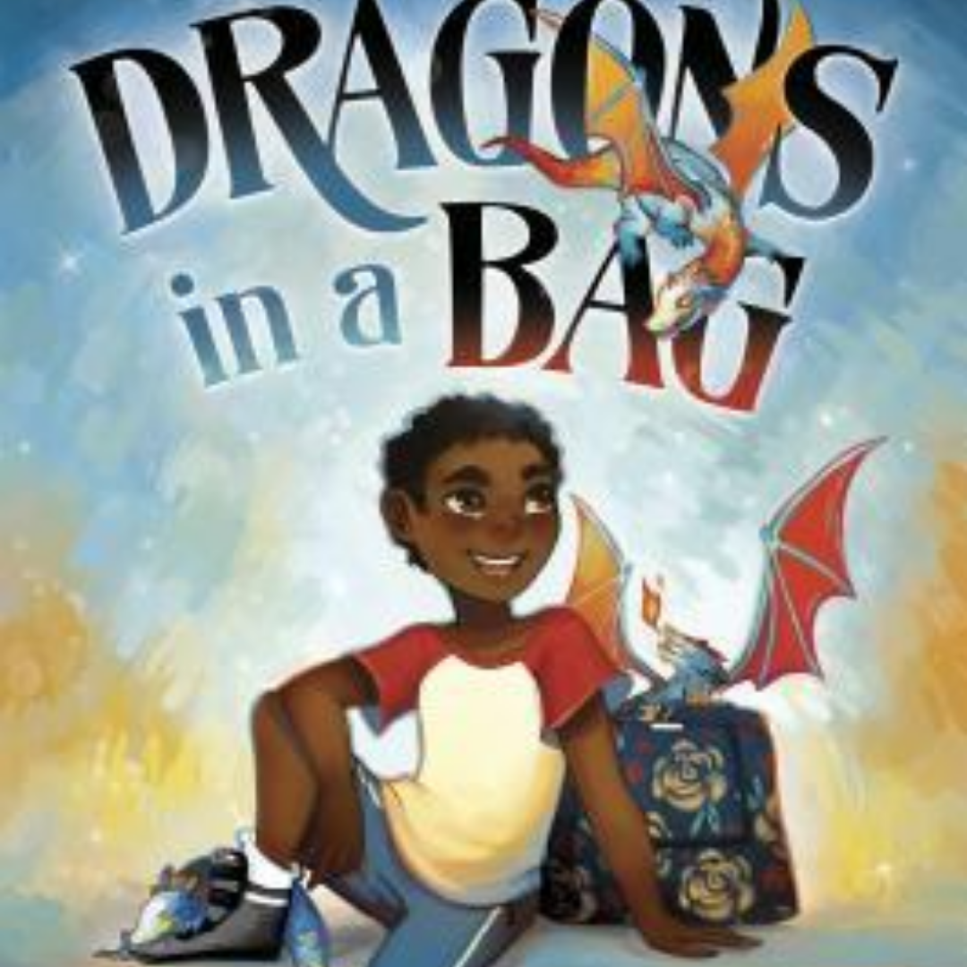 "A black child with short, curly hair sits next to a bag and two blue-and-orange dragons. Background is blue and yellow-orange. Text reads: ""Dragons in a Bag."""
